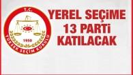 2019 mahalli idare seçimlerine hangi siyasi partiler katılacak?