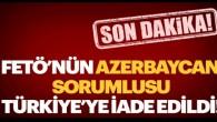 FETÖ Azerbaycan İmamı Türkiye'de!