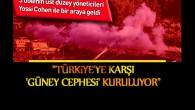 Suriye'de, Türkiye'ye karşı ikinci cephe mi kuruluyor.