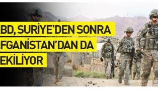 ABD'nin çekiliş süreci Suriye'den sonra Afganistan'da devam ediyor.