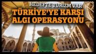 Türk devletine yapılan algı operasyonları 'Türkiye zengin olmasın!'