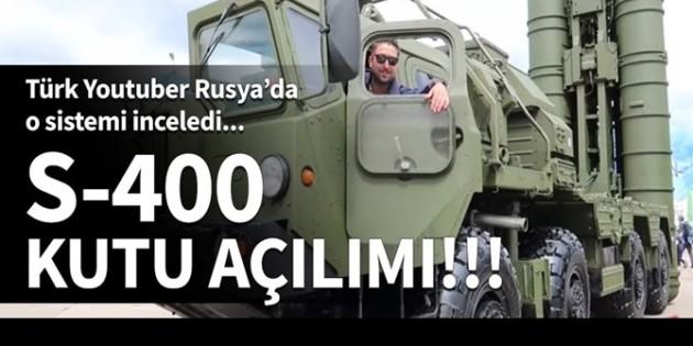 Türk Youtuber'dan S400 incelemesi