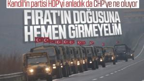 CHP, Fırat'ın doğusunda yapılacak operasyona karşı