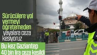 Gaziantep'te 364 yayaya 39 bin 312 lira para cezası