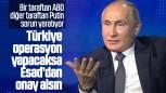 Rusya'dan Türkiye'ye; 'Esad'ı dikkate al' önerisi