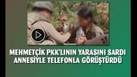 PKK'lı teröristin yarasını Mehmetçik sardı