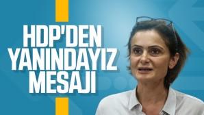 Kaftancıoğlu'na bir destek mesajı da HDP'den