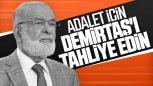 Karamollaoğlu: 'Demirtaş'ın tahliye edilmesi gerek'