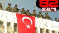 Resulayn'da artık Türk bayrağı dalgalanıyor