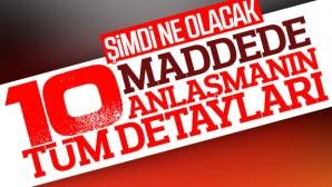 Rusya ile Türkiye arasındaki 10 maddelik SOÇİ mutabakatı