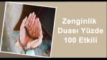 Etkili Zenginlik Dualarının Okunuşu, Meali, Anlamı, Sözleri