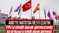 NATO'da Türkiye ile ABD arasında YPG restleşmesi