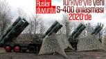 Rusya'dan 2020'de yeni S-400 sinyali