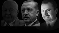 Erbakan'dan Erdoğan'a ve Yazıcıoğlu'na uzanan son savaş!