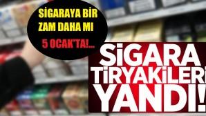 Sigara tiryakilerini üzecek haber! 5 Ocak'ta…