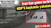 Türkiye'ye giriş yapan terörist yakalandı