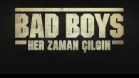 Bad Boys: Her Zaman Çılgın 2020 film fragmanı ve tanıtımı