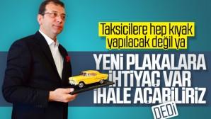 """İmamoğlu: """"Taksi plakası ihalesi yapacağız"""""""