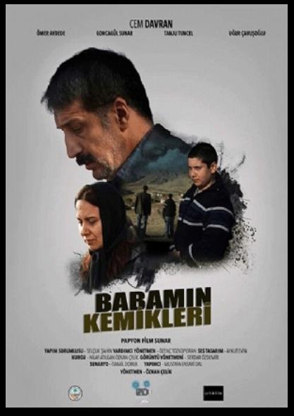 Babamın Kemikleri 2019 yerli dram film sinema fragmanı izle (2)